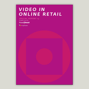 Special Report #13 Video in Online Retail