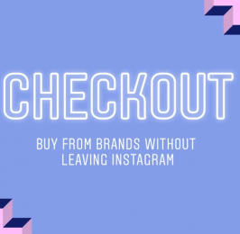 Instagram Launches 'Checkout on Instagram' Trial