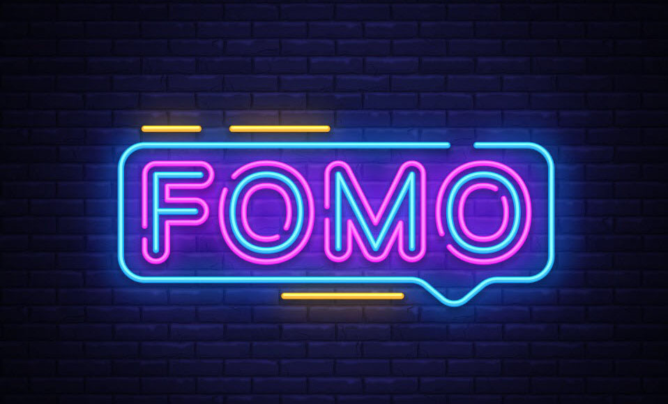 FOMO Marketing - Are You Missing Out?