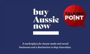 Talking Point: Buy Aussie Now, It's More Important Than Ever