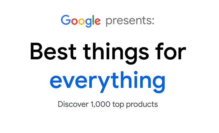 A Look at Google's Pop-Up Microsite: Best Things for Everything Guide